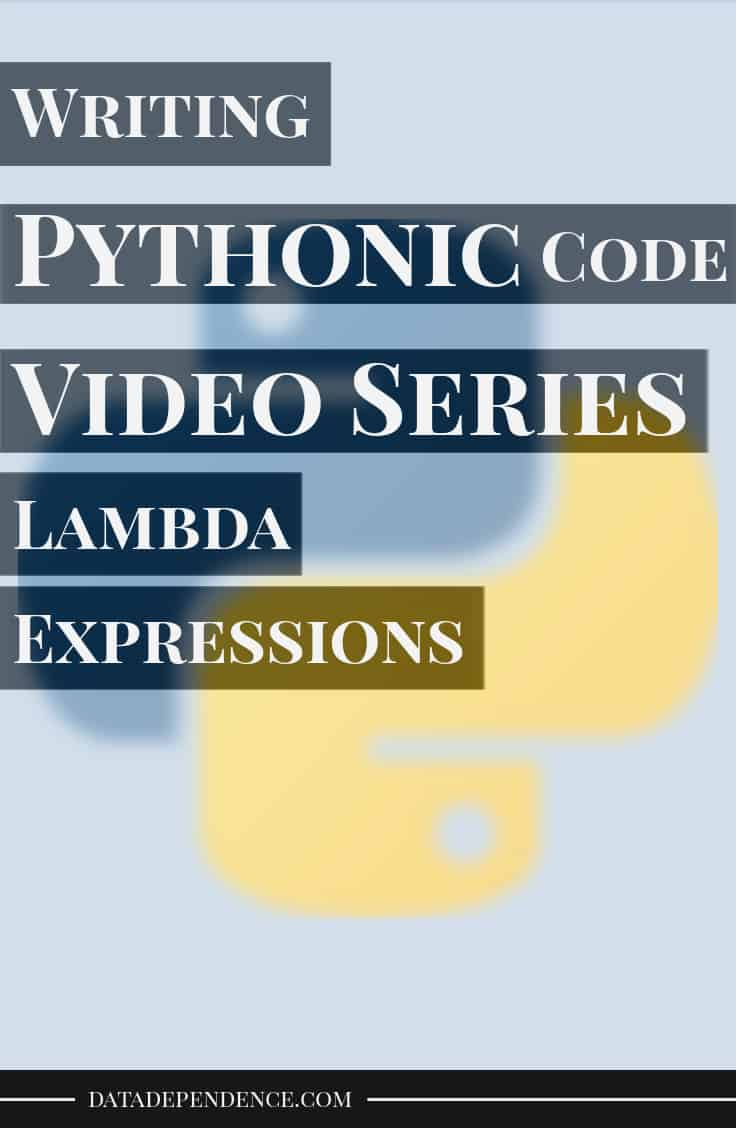 Pythonic video course - lambda expressions